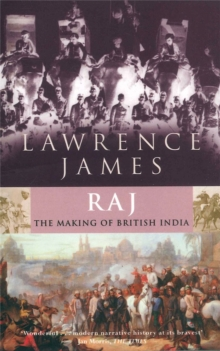 Raj : The Making and Unmaking of British India, Paperback Book