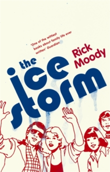 The Ice Storm, Paperback / softback Book
