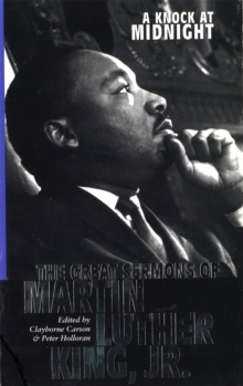 A Knock At Midnight : Great Sermons of Martin Luther King, Paperback / softback Book
