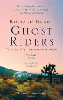 Ghost Riders : Travels with American Nomads, Paperback Book