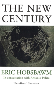 The New Century : In Conversation with Antonio Polito, Paperback Book