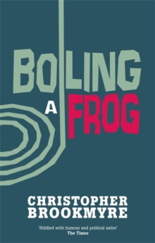 Boiling a Frog, Paperback Book