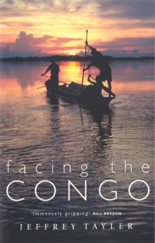 Facing The Congo, Paperback / softback Book