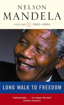 Long Walk To Freedom Vol 2 : 1962-1994, Paperback Book