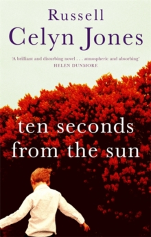 Ten Seconds from the Sun, Paperback Book
