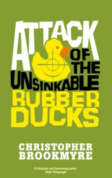 Attack of the Unsinkable Rubber Ducks, Paperback Book