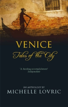 Venice : Tales of the City, Paperback Book