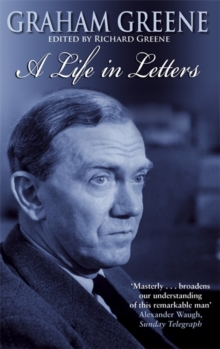 Graham Greene : A Life in Letters, Paperback Book