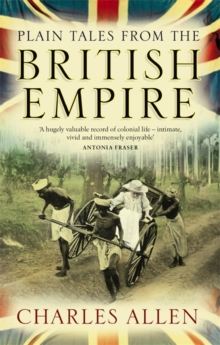 Plain Tales From The British Empire, Paperback / softback Book