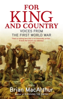 For King and Country : Voices from the First World War, Paperback Book