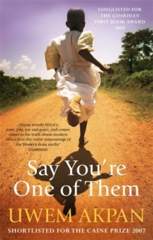 Say You're One of Them, Paperback Book
