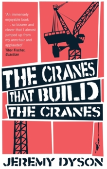 The Cranes That Build The Cranes, Paperback / softback Book