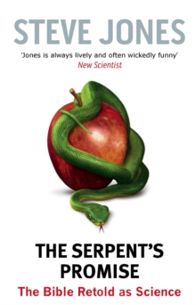 The Serpent's Promise : The Bible Retold as Science, Paperback Book