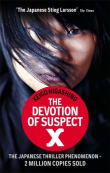 The Devotion Of Suspect X, Paperback / softback Book