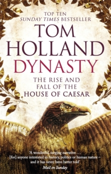 Dynasty : The Rise and Fall of the House of Caesar, Paperback Book