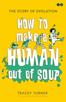 How to Make A Human Out of Soup, Paperback Book