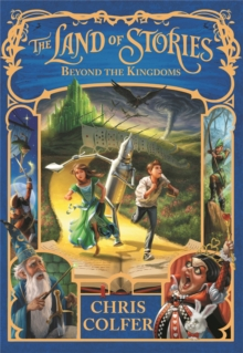 The Land of Stories: Beyond the Kingdoms : Book 4, Paperback Book