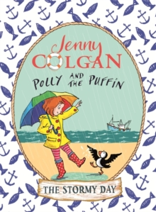 Polly and the Puffin: The Stormy Day : Book 2, Paperback Book