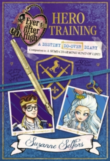 Hero Training : A Destiny Do-Over Diary, Paperback Book