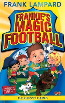Frankie's Magic Football: The Grizzly Games : Book 11, Paperback Book