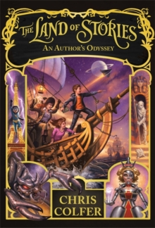 The Land of Stories: An Author's Odyssey : Book 5, Hardback Book