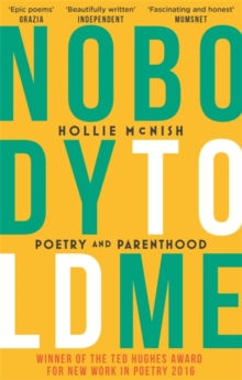 Nobody Told Me : Poetry and Parenthood, Paperback / softback Book