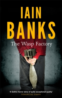 The Wasp Factory, Paperback / softback Book