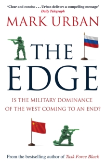 The Edge : Is the Military Dominance of the West Coming to an End?, Paperback / softback Book