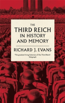 The Third Reich in History and Memory, Paperback / softback Book