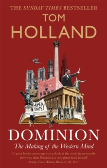 Dominion : The Making of the Western Mind, Paperback / softback Book