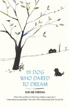 The Dog Who Dared to Dream, Paperback / softback Book