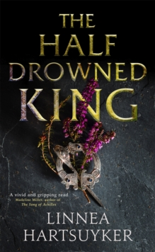The Half-Drowned King, Paperback / softback Book
