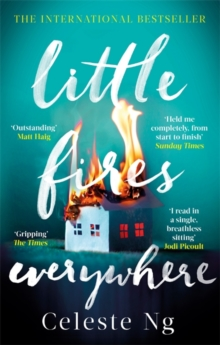 Little Fires Everywhere : The New York Times Top Ten Bestseller, Paperback Book
