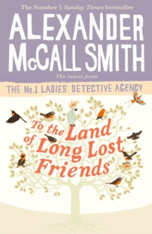 To the Land of Long Lost Friends, Paperback / softback Book