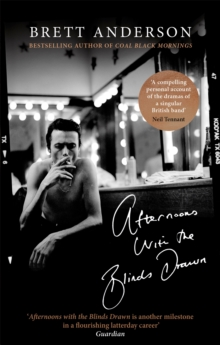 Afternoons with the Blinds Drawn, Paperback / softback Book