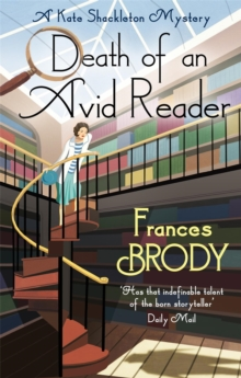 Death of an Avid Reader : A Kate Shackleton Mystery, Paperback Book