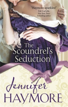 The Scoundrel's Seduction : Number 3 in series, Paperback Book