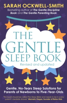 Gentle Sleep Book : For Calm Babies, Toddlers and Pre-Schoolers, Paperback Book