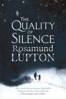 The Quality of Silence, Hardback Book