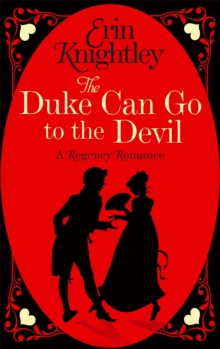 The Duke Can Go to the Devil, Paperback Book