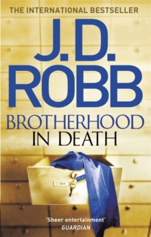 Brotherhood in Death : An Eve Dallas thriller (Book 42), Paperback / softback Book