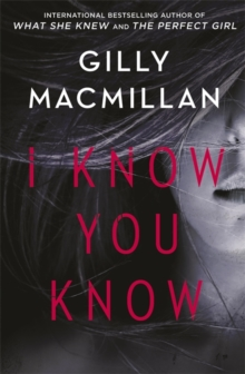 I Know You Know : A shocking, twisty mystery from the author of THE NANNY, Paperback / softback Book