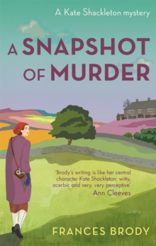 A Snapshot of Murder : Book 10 in the Kate Shackleton mysteries, Paperback / softback Book