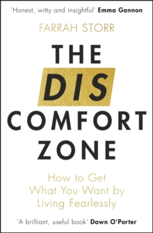 The Discomfort Zone : How to Get What You Want by Living Fearlessly, Paperback / softback Book