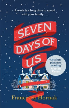 Seven Days of Us : One of the best family dramas you'll ever read, Paperback / softback Book