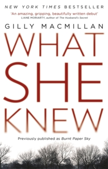 What She Knew : The worldwide bestselling thriller, Paperback / softback Book