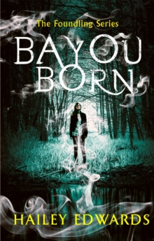 Bayou Born, Paperback / softback Book