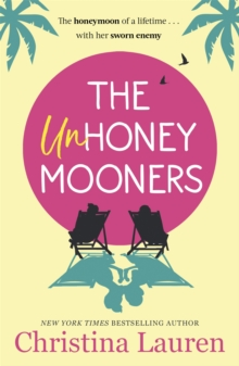 The Unhoneymooners : escape to paradise with this hilarious and feel good romantic comedy, Paperback / softback Book