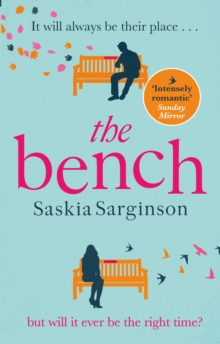 The Bench : The most heartbreaking love story of 2020, Paperback / softback Book