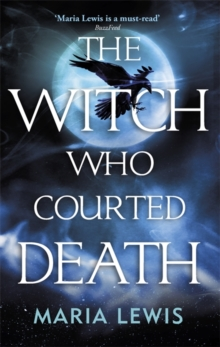 The Witch Who Courted Death : A spellbinding read, Paperback / softback Book
